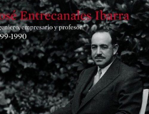 Biografía de D. José Entrecanales Ibarra